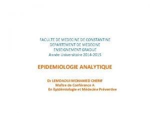 FACULTE DE MEDECINE DE CONSTANTINE DEPARTEMENT DE MEDECINE