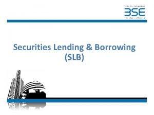 Securities Lending Borrowing SLB Securities Lending Borrowing Concept
