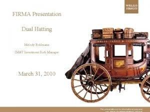FIRMA Presentation Dual Hatting Melody Bohlmann IMT Investment