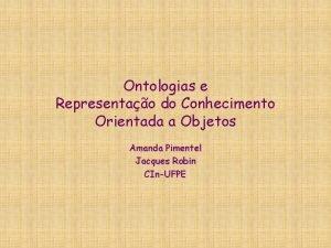 Ontologias e Representao do Conhecimento Orientada a Objetos
