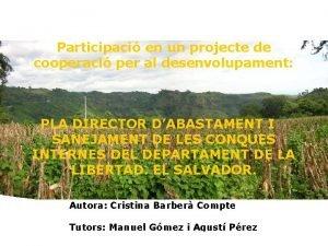 Participaci en un projecte de cooperaci per al