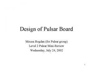 Design of Pulsar Board Mircea Bogdan for Pulsar
