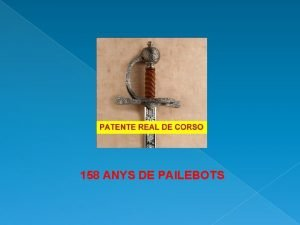 158 ANYS DE PAILEBOTS 158 ANYS DE PAILEBOTS