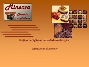 Een firma met liefde voor chocolade al meer