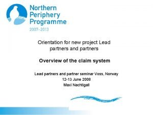 Orientation for new project Lead partners and partners