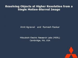 Mitsubishi Electric Research Labs MERL SuperRes from Single
