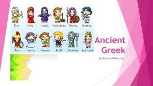 Ancient Greek By Emma Walmsley Zeus Is my
