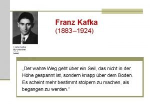 Franz Kafka 1883 1924 Franz Kafka By unknown
