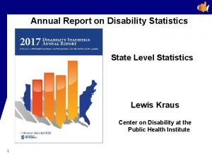 Annual Report on Disability Statistics State Level Statistics
