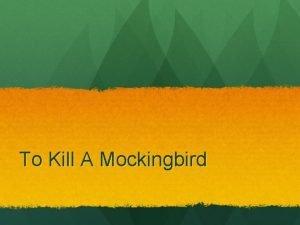 To Kill A Mockingbird Major Historical Happenings Jim