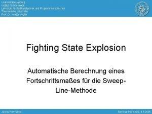 Universitt Augsburg Institut fr Informatik Lehrstuhl fr Softwaretechnik