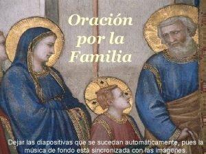 Oracin por la Familia Orao pela Familia Dejar
