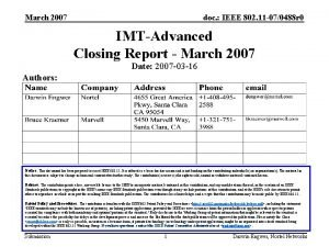 March 2007 doc IEEE 802 11 070488 r