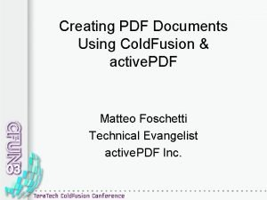 Creating PDF Documents Using Cold Fusion active PDF