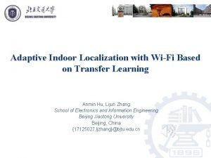 Adaptive Indoor Localization with WiFi Based on Transfer