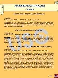 JURISPRUDENCIA ASOCIADA ACOSO JURISPRUDENCIA DERECHOS FUNDAMENTALES AS 2004631