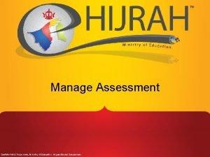 Manage Assessment Assessment Setup 1 Student Assessment 2