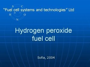 Fuel cell systems and technologies Ltd Hydrogen peroxide