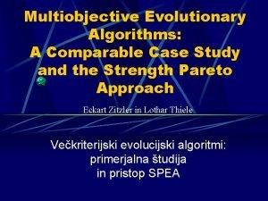 Multiobjective Evolutionary Algorithms A Comparable Case Study and