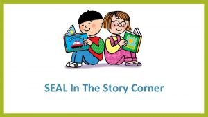 SEAL In The Story Corner Suggested SEAL Strands