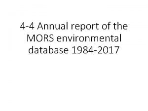 4 4 Annual report of the MORS environmental