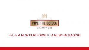 FROM A NEW PLATFORM TO A NEW PACKAGING