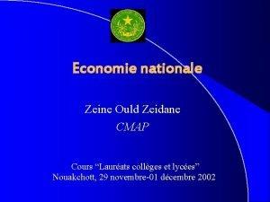 Economie nationale Zeine Ould Zeidane CMAP Cours Laurats