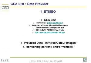 CEA List Data Provider 1 ETISEO 2 CEA