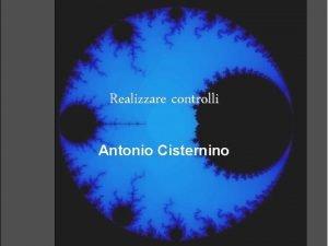 Realizzare controlli Antonio Cisternino Lesperienza del bottone Il