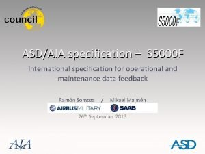 ASDAIA specification S 5000 F International specification for
