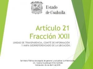 Artculo 21 Fraccin XXII UNIDAD DE TRANSPARENCIA COMIT