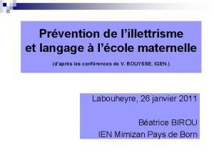 Prvention de lillettrisme et langage lcole maternelle daprs