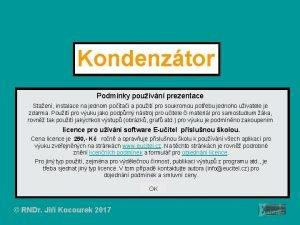 Kondenztor Podmnky pouvn prezentace Staen instalace na jednom