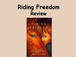 Riding Freedom Review What genre is Riding Freedom