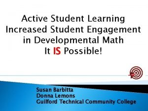Active Student Learning Increased Student Engagement in Developmental