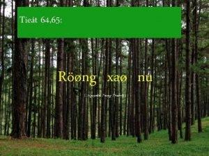 Tiet 64 65 Rng xa nu Nguyen Trung