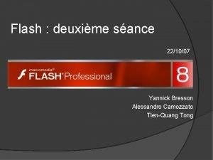 Flash deuxime sance 221007 Yannick Bresson Alessandro Camozzato