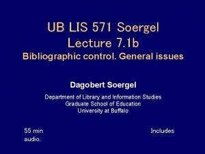 UB LIS 571 Soergel Lecture 7 1 b