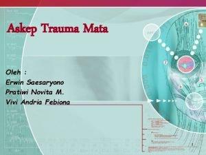 Askep Trauma Mata Oleh Erwin Saesaryono Pratiwi Novita