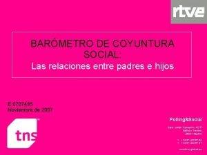 BARMETRO DE COYUNTURA SOCIAL Las relaciones entre padres