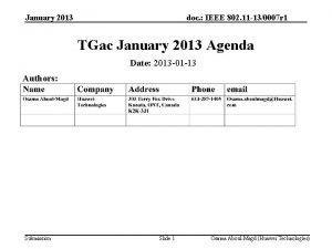 January 2013 doc IEEE 802 11 130007 r