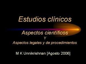 Estudios clnicos Aspectos cientficos Y Aspectos legales y