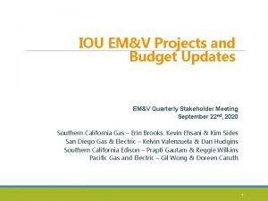 IOU EMV Projects and Budget Updates EMV Quarterly