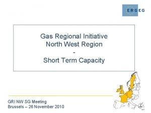 Gas Regional Initiative North West Region Short Term