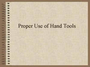 Proper Use of Hand Tools Wrenches Never use