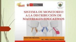 MONITORA REGIONAL MG SHEILA SIERRALTA PINEDO Materiales educativos