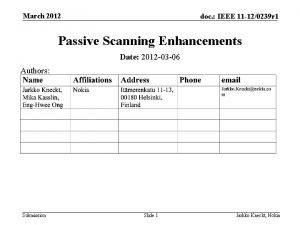 March 2012 doc IEEE 11 120239 r 1