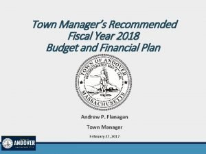 Town Managers Recommended Fiscal Year 2018 Budget and