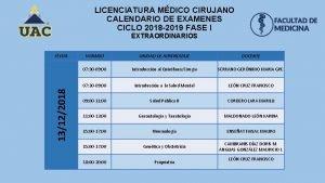 LICENCIATURA MDICO CIRUJANO CALENDARIO DE EXAMENES CICLO 2018