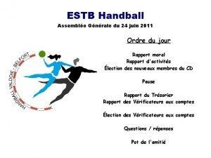 ESTB Handball Assemble Gnrale du 24 juin 2011
